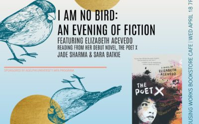 I AM NO BIRD: An Evening of Fiction